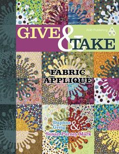Give & Take Fabric Applique