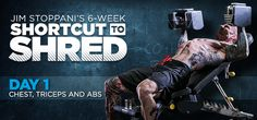 Bodybuilding.com - Jim Stoppani's Shortcut To Shred: Day 1 - Chest, Triceps, Abs