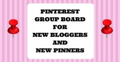 New to Pinterest? Want to join a Group Board but not sure how? Here's one that is open to all. The Pinterest Group Board for New Bloggers and New Pinners