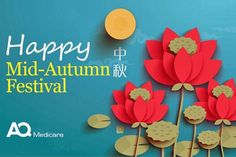 Happy Mid-Autumn Festival! #festival #aqmedicare