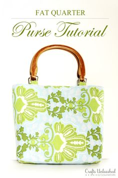 Fat Quarter Purse Tutorial - Includes free pattern!