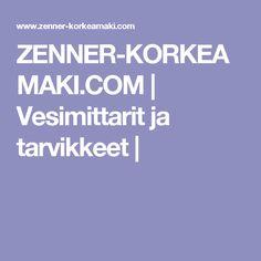 ZENNER-KORKEAMAKI.COM | Vesimittarit ja tarvikkeet |