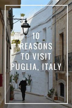 Puglia is a charming region in Southern Italy. It's not as touristy but worth visiting. Here are 10 reasons to visit Puglia in Italy.
