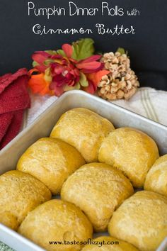 Pumpkin Dinner Rolls with Cinnamon Butter - Tastes of Lizzy Ts