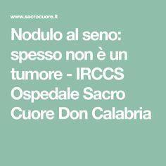 Nodulo al seno: spesso non è un tumore - IRCCS Ospedale Sacro Cuore Don Calabria Pharmacy, Photos