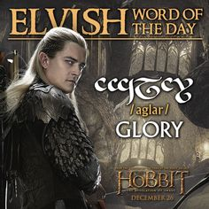 The Hobbit: The Desolation of Smaug (2013) Elvish Word of the Day #thehobbit #lotr #film