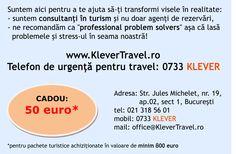 50 de euro CADOU, automat, pt cei ce prezinta acest Voucher la Rezervare (printat, pe mail, cu link sau in orice forma) ;-)