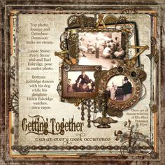 Getting Together ~ awesome Steampunk heritage page with wonderful layering of elements.
