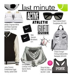 """""""Last-Minute Holiday Gifts"""" by edenslove ❤ liked on Polyvore featuring adidas Originals, Chiara Ferragni, Yves Saint Laurent, Juicy Couture, Victoria's Secret, NIKE and WithChic"""