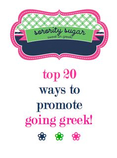 every panhellenic council wants to promote sorority membership and show greek pride on campus! keep your NPC in the spotlight... <3 BLOG LINK: http://sororitysugar.tumblr.com/post/44734847006/top-20-ways-to-promote-going-greek#notes