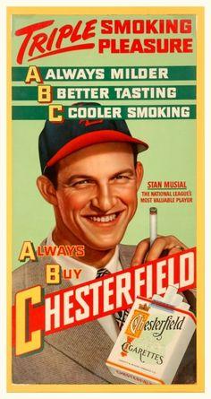 1940's Stan Musial Chesterfield Ad Triple Smoking Pleasure - Always Milder, Better Tasting, Cooler Smoking