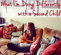 Things I'm doing differently as a second-time parent