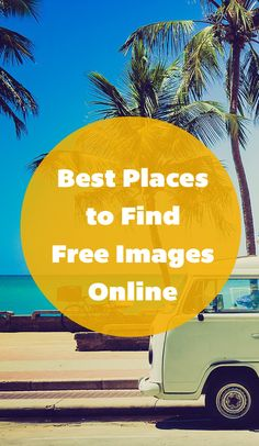4 Sources for Free Images Online. #Blogging