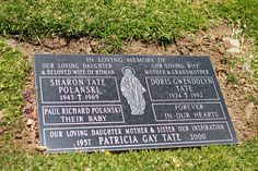 Grave Marker- Sharon Tate, murdered by the Manson family. On Wednesday, August 13, Tate was interred in the Holy Cross Cemetery, Culver City, California, with her son, Paul Richard Polanski (named posthumously for Polanski's and Tate's fathers), in her arms. (More go to: http://www.thefuneralsource.org/deathiversary/august/09.html)