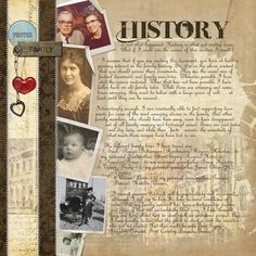 a visually interesting family history page with a large space for the text. I love the casual placement of the photos. Heritage Scrapbook Pages, Vintage Scrapbook, Scrapbook Page Layouts, Scrapbook Journal, Family History Book, History Page, History Books, Nasa History, Old Family Photos