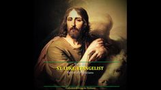 LUKE, EVANGELIST Patron of Physicians Dear Brethren in Christ, Happy Feast day of St. Let us thank God for giving us this saint who thro. Luke The Evangelist, Happy Feast Day, St Luke, Thank God, Saints, Movie Posters, Movies, Films, Thank You God