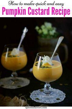 EASY and SIMPLE Pumpkin dessert recipes that you could make - Pumpkin Custard/Kaddu ki Kheer. Made with no eggs, fresh pumpkin puree and pumpkin spices. Pumpkin Custard, Baked Pumpkin, Pumpkin Recipes, Pumpkin Spice, Pumpkin Puree, Thanksgiving Recipes, Holiday Recipes, Custard Recipes