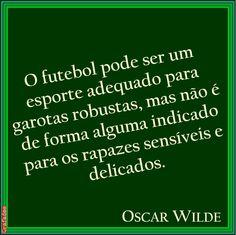 Grafados: Oscar Wilde - O futebol não é para rapazes sensíveis e delicados