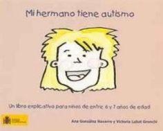 30-Mi hermano tiene autismo. Un libro explicativo para niños de entre 6 y 7 años de edad | Autisme