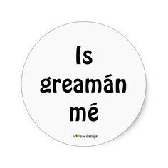 I'm a Sticker Gaeilge Irish language