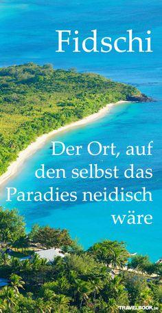 Fidschi – der Ort, auf den selbst das Paradies neidisch wäre http://www.travelbook.de/welt/Fidschi-Wo-selbst-das-Paradies-neidisch-wird-611086.html