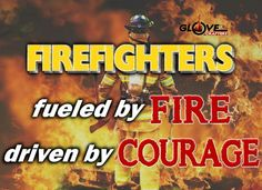 Firefighters. ...