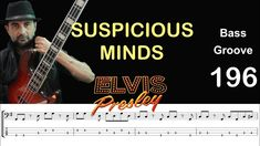Learn Bass Guitar, Suspicious Minds, All About That Bass, Transcription, Elvis Presley, Scores, Mindfulness, Play, Learning