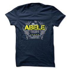 [Cool tshirt names] ABELE  Teeshirt Online  ABELE  Tshirt Guys Lady Hodie  TAG FRIEND SHARE and Get Discount Today Order now before we SELL OUT  Camping a skilled sailor