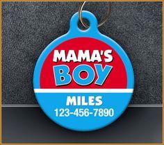 Mama's Boy Pet Id Tag www.AwPaws.com