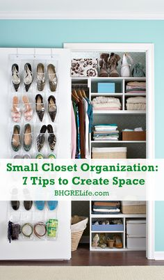 Small Closet Organization: How to Maximize Your Storage Space! Learn more at http://bhgrelife.com/small-closet-organization-7-tips-to-create-space/