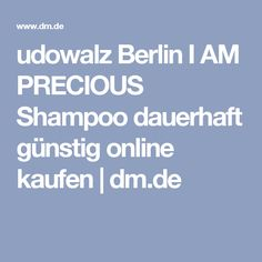 udowalz Berlin I AM PRECIOUS Shampoo dauerhaft günstig online kaufen | dm.de