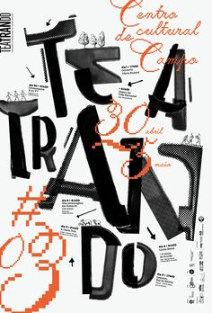 Maybe it's Great / Graphic Design Inspiration, Teatrando '13, 2013 by Atelier d'alves from...