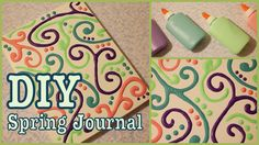 DIY: Spring Journal ✽ Decorated with DIY Puff Paint