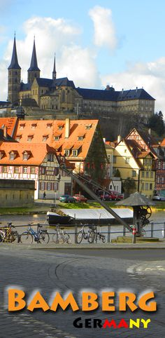 We loved Bamberg. He