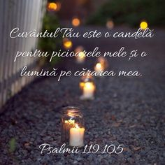 Psalmul119:105 Jesus Loves You, Bible Crafts, God First, God Jesus, Spiritual Quotes, Gods Love, Pillar Candles, Bible Verses, Pray
