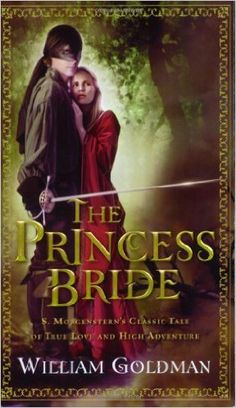 """""""My name is Inigo Montoya. You killed my father. Prepare to die!"""" As you wish... """"INCONCEIVABLE!"""" - Love this novel and so will your book club"""