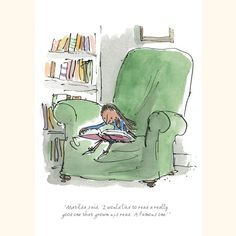 """""""Matilda said, 'I would like to read a really good one that grown ups read. A famous one.'"""" Illustration by Quentin Blake."""