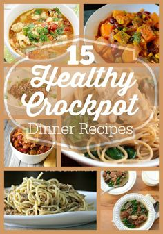 15 Healthy Crockpot Dinner Recipes
