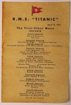 First Class Menu for the last meal served on board the Titanic