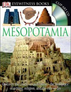 Reisgids door het oude Mesopotamie (DK Eyewitness Books). De bakenmat van onze huidige beschaving.
