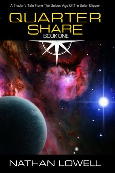 Quarter Share (Trader's Tales from the Golden Age of the Solar Clipper Book 1) by Nathan Lowell http://smile.amazon.com/dp/B00AMO7VM4/ref=cm_sw_r_pi_dp_hdcpwb1D0XYEJ