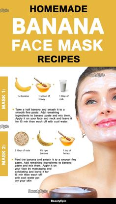 Best Homemade Banana Face Mask To Get Beautiful Skin Face mask using bananas can be prepared from a variety of ingredients. Their selection is performed by taking cosmetic problem into account. Beauty Care, Beauty Skin, Health And Beauty, Beauty Hacks, Diy Beauty, Homemade Beauty, Beauty Ideas, Beauty Makeup, Banana Face Mask