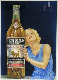French wine and spirits poster features a blonde woman in a blue dress longingly leaning on a giant bottle of liquor. We specialize in Original Vintage and Antique Posters. Persan Export Anis De France by Nicolitch 1928 France Vintage Labels, Vintage Ads, French Vintage, Vintage Posters, French Posters, Vintage Food, French Wine, Vintage Ephemera, Vintage Japanese