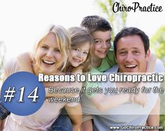 Reasons to Love Chiropractic #14: Because it Gets You Read For the Weekend