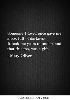 Box full of darkness   Love Quotes