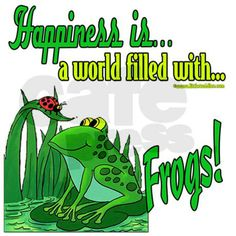 Happiness is a Frog