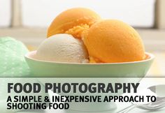 simple and inexpensive approach to shooting food