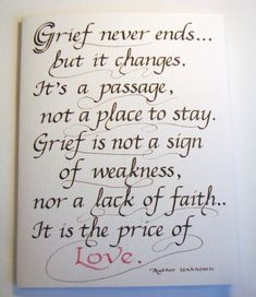 Mom Quotes From Daughter Discover Sympathy Calligraphy Card x -- Grief Quote Card Sympathy Card card size x inches blank inside Quotable Quotes, Wisdom Quotes, Me Quotes, Quotes About Grief, Worth Quotes, Writer Quotes, Friend Quotes, Girl Quotes, Funny Quotes
