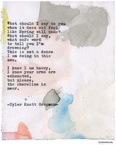 Typewriter Series #2210 by Tyler Knott Gregson