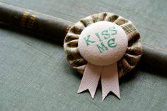Paddy's Day Fabric Rosette Brooch -- 'Kiss Me' -- Handmade in Ireland. $10.00, via Etsy.